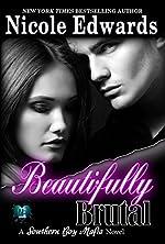 Beautifully Brutal (Southern Boy Mafia Book 1)