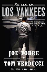 Mis años con los Yankees (Spanish Edition)