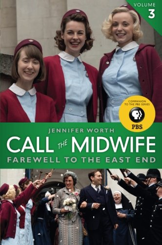 Call the Midwife: Farewell to the East End (Best Way To Start A Cold Call)