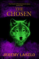 The Chosen (The Blood and Brotherhood Saga Book 2) (English Edition)