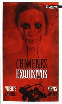 Crímenes exquisitos par Garrido Genovés
