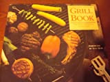 The Grill Book, Kelly McCune, 006096006X