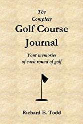 The Complete Golf Course Journal