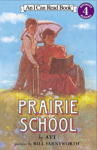 Prairie School (I Can Read Level 4)