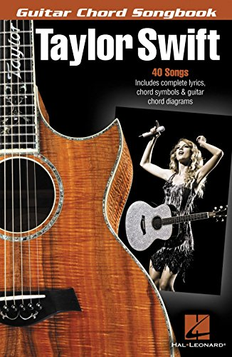 Hal Leonard Taylor Swift - Guitar Chord Songbook (Taylor Swift The Best Day Guitar Chords)