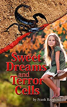 Sweet Dreams and Terror Cells (When Giants Break the Spell Book 1) by [Raymond, Frank]