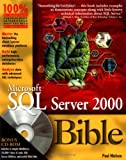 Microsoft SQL Server 2000 Bible, Paul Nielsen, 0764549359