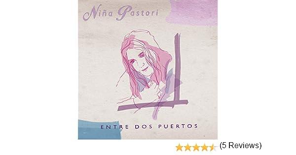 Entre Dos Puertos de Niña Pastori en Amazon Music - Amazon.es