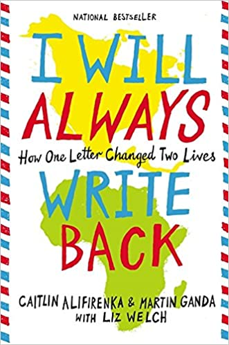 I Will Always Write Back: How One Letter Changed Two Lives: Ganda ...