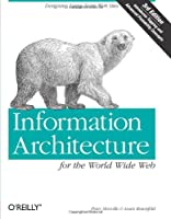 Information Architecture for the World Wide Web, 3rd Edition Front Cover