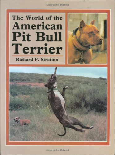 The World of the American Pit Bull Terrier by Brand: TFH Publications