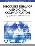 Handbook of Research on Discourse Behavior and Digital Communication, Olurotimi Adebowale Taiwo, 1615207732