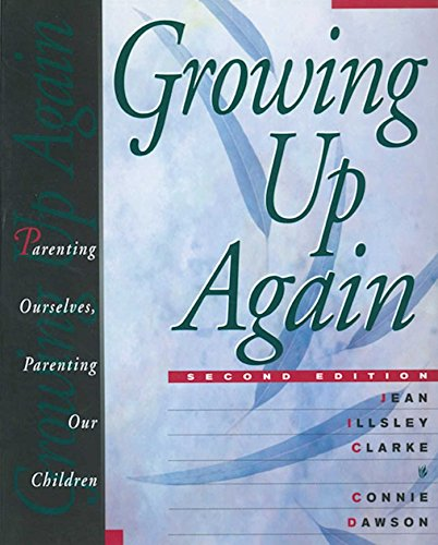 Growing Up Again: Parenting Ourselves, Parenting Our Children by Brand: Hazelden