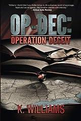 OP-DEC: Operation Deceit Paperback