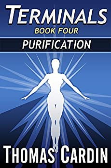 Terminals book four: Purification by [Cardin, Thomas]