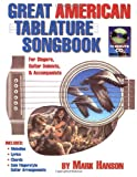 Great American Tablature Songbook, Mark Hanson, 0936799153