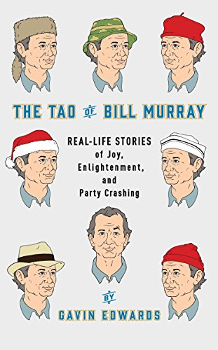 The Tao of Bill Murray: Real-Life Stories of Joy, Enlightenment, and Party (Party City In Charlotte)
