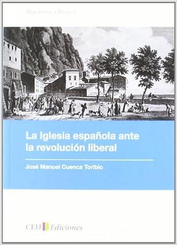La iglesia española ante la revolución liberal: 2 Biblioteca Básica: Amazon.es: Cuenca Toribio, José Manuel: Libros