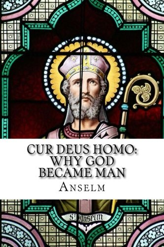 Price comparison product image Cur Deus Homo: Why God Became Man