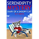 Serendipity Mystery: Diary of a Snoopy Cat (Inca Cat Detective Series Book 7)