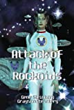 Attack of the Rockoids, Gene Steinberg and Grayson Steinberg, 1893407071