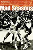 Mad Seasons, Karra Porter, 0803287895