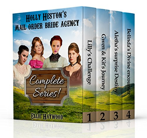 MAIL ORDER BRIDE: Holly Heston's Mail Order Bride Agency Boxed Set: Clean Western Historical Romance Complete Series