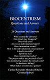 BIOCENTRISM: 28 Questions and Answers