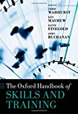 img - for The Oxford Handbook of Skills and Training (Oxford Handbooks) book / textbook / text book