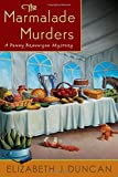 The Marmalade Murders: A Penny Brannigan Mystery