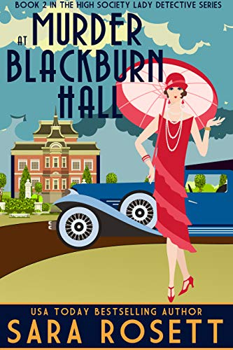 Murder at Blackburn Hall (High Society Lady Detective Book 2)