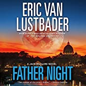 Father Night: A Jack McClure Thriller, Book 4 | Eric Van Lustbader