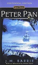 Peter Pan: Centennial Edition (Signet Classics)
