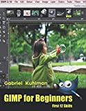 GIMP for Beginners: First 12 Skills