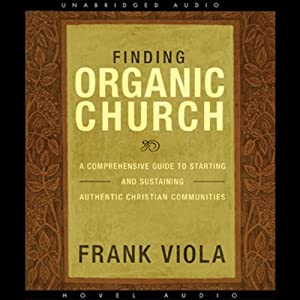 Finding Organic Church Audiobook