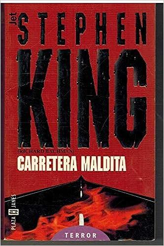 Carretera Maldita: Amazon.es: Stephen King: Libros