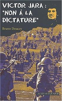 Victor Jara : 'Non à la dictature' par Doucey