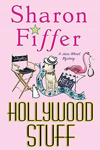 Hollywood Stuff: A Jane Wheel Mystery (Jane Wheel Mysteries Book 5)