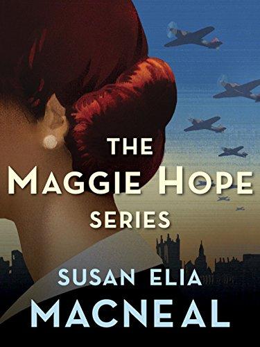 The Maggie Hope Series 5-Book Bundle: Mr. Churchill's Secretary, Princess Elizabeth's Spy, His Majesty's Hope, The Prime Minister's Secret Agent, Mrs. Roosevelt's ()
