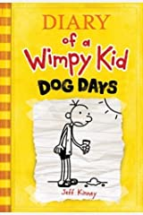 Dog Days  (Diary of a Wimpy Kid, Book 4) Hardcover