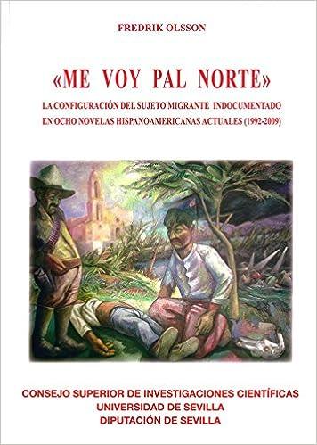 LA CONFIGURACIÓN DEL SUJETO PASIVO MIGRANTE Premios Nuestra América: Amazon.es: FREDERIK OLSSON: Libros