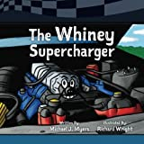 The Whiney Supercharger: Volume 3