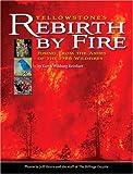 Yellowstone's Rebirth by Fire, Karen Wildung Reinhart, 1560374780