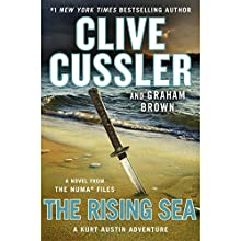 The Rising Sea: The NUMA Files, Book 15 Audiobook by Clive Cussler, Graham Brown Narrated by To Be Announced