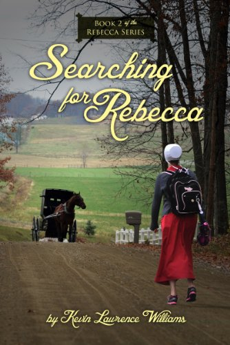 Searching for Rebecca (Rebecca Series Book 2)