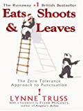 Eats, Shoots and Leaves, Lynne Truss, 0786268379