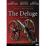 The Deluge (Potop) - Part 1