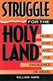The Struggle for the Holy Land, William Hare, 1568330405