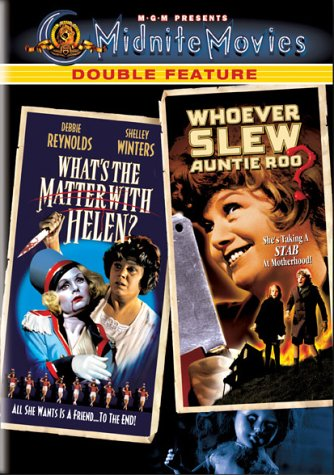 whats-the-matter-with-helen-whoever-slew-auntie-roo-midnite-movies-double-feature