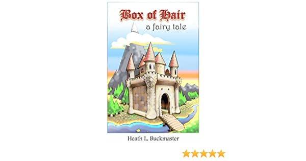 Box of Hair: A Fairy Tale (The Princess Carrina series for Young Readers Book 1)